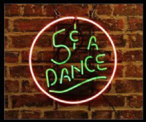 5c a Dance Neon Sign